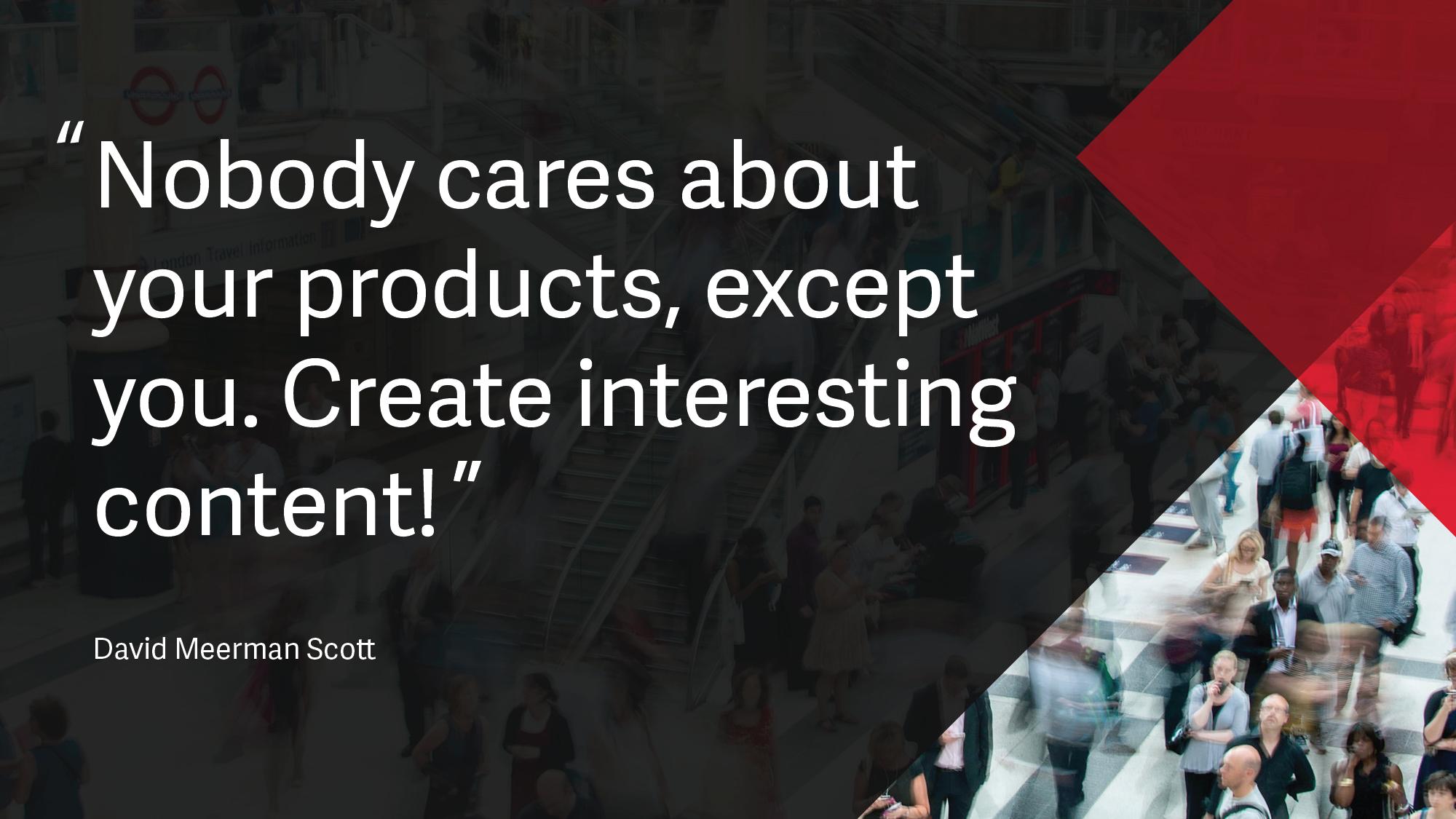 David Meerman Scott Content Marketing Quote