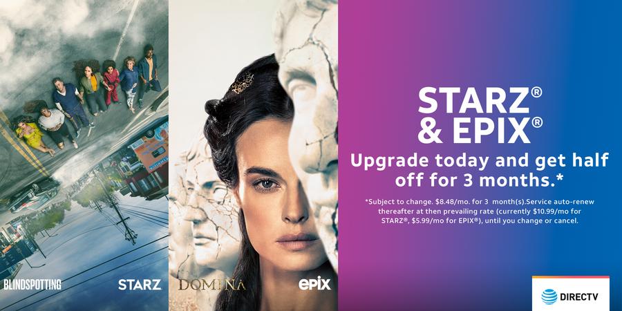 STARZ and EPIX Upgrade