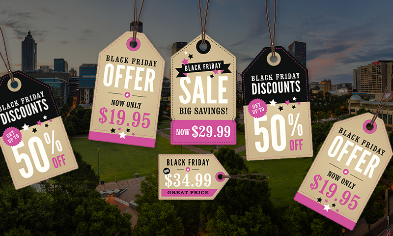 Get ready - Atlanta's Black Friday deals are everywhere.