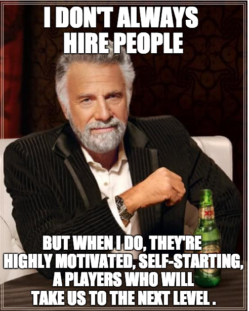 most interesting man alive hiring.png